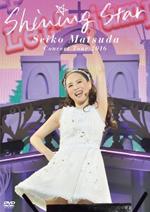 Seiko Matsuda Concert Tour 2016 Shining Star 通常盤