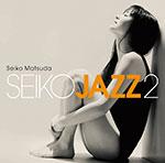 SEIKO JAZZ 2【通常盤】